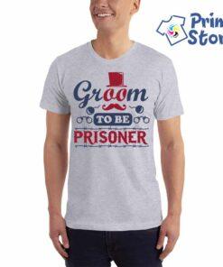 Muška majica za momačko veče Groom to be prisoner Print Store