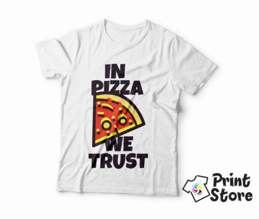 In Pizza we trust štampanje majica sa natpisima