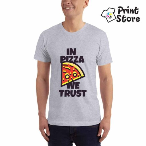 In Pizza we trust muške majice sa natpsima