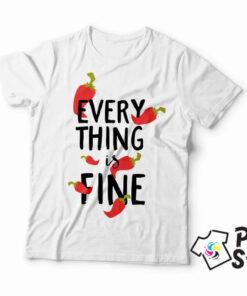 Everything is fine muška bela majica. Štampa na majicama print store