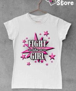 Fight like a Girl - bela ženska majica