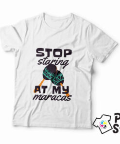 Muška majica sa natpisom - Stop staring at my maracas