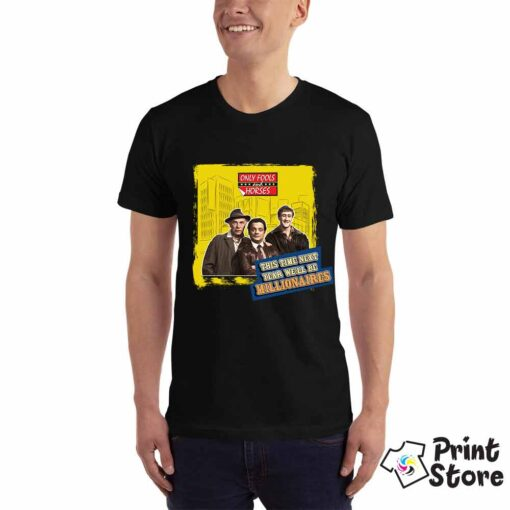 Muška crna majica sa motivom popularne serije Only fools and horse. This time next year we'll be a Millionaires. Print Store
