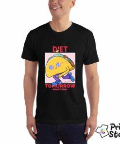 Diet tomorow - Print Store online shop - majice sa štampom