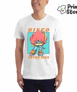 Disco never dies - Print Store online shop