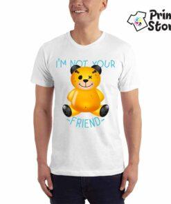 I'm not your friend - majice sa natpisima - Muške majice