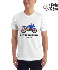 I love touring I really do - bela muška moto majica