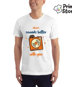 Music sounds better with you - belamuška majica - Print Store