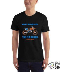 Auto moto majice - Where the roads ends the fun begins - Print Store